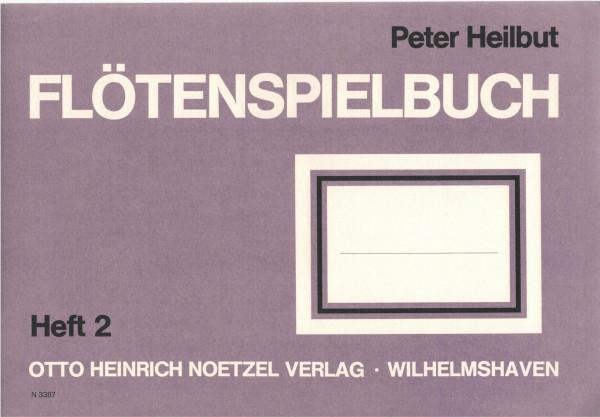 Heilbut: Flötenspielbuch Bd. 2