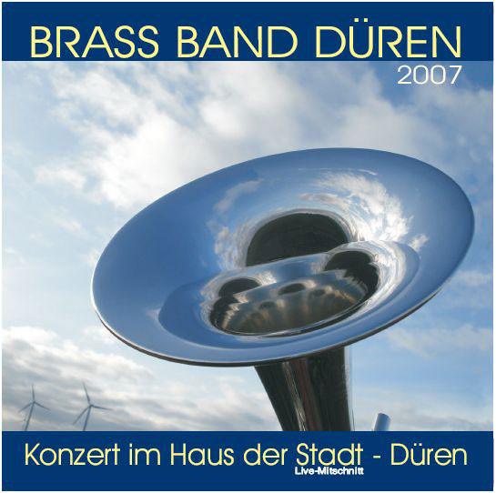 Brass Band Düren - Live Mitschnitt 2007-
