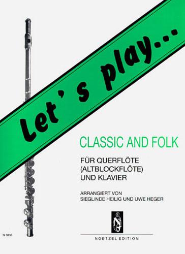 Let's Play Classic - Flöte u. Kl.