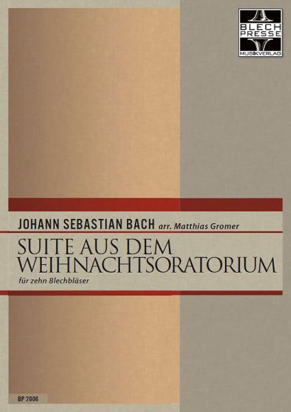 Johann Sebastian Bach: Suite aus dem Weihnachtsoratorium
