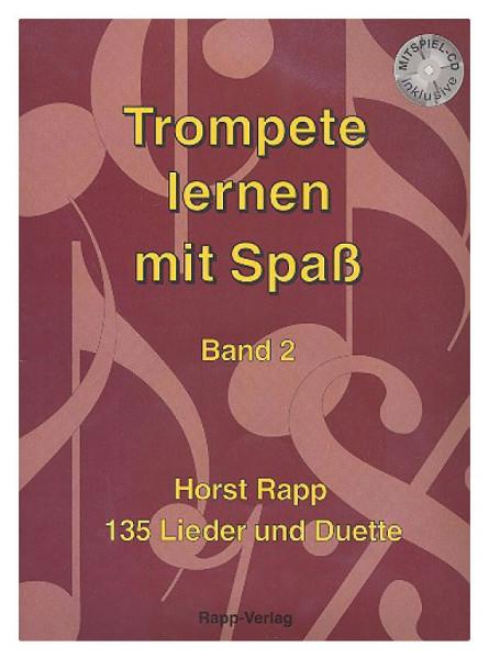 Rapp: Trompete lernen mit Spaß Band 2