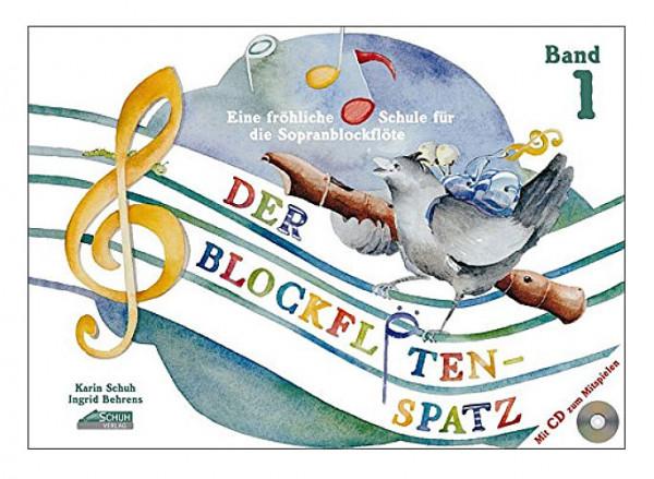 SCHUH-Der Blockflötenspatz, Band 1