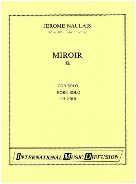 Naulais, Miroir