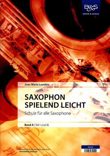 Londeix: Saxophon spielend Bd. A