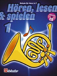 Hören, Lesen & Spielen 1 - Waldhorn in F
